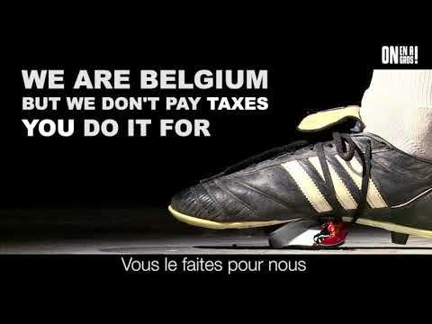 Embedded thumbnail for We are Belgium, but we don't pay taxes !