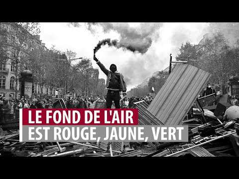 Embedded thumbnail for Le fond de l'air est rouge, jaune, vert